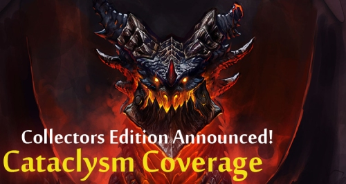 Cataclysm Collectors Announced