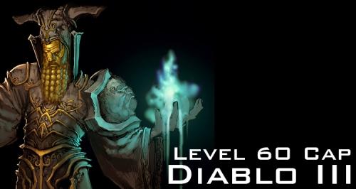 Diablo III Level 60 Cap