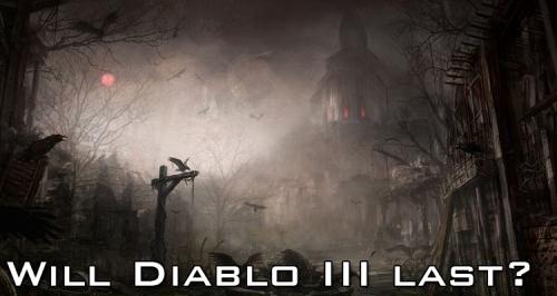 Will Diablo III Last