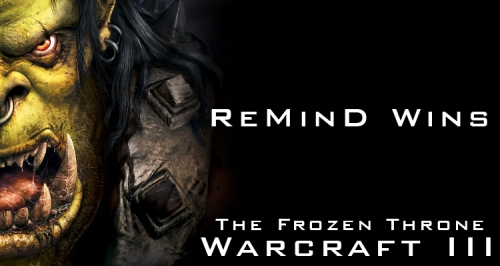 Remind Wins Warcraft 3