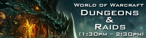 Warcraft Dungeon & Raids