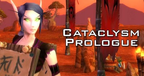 Cataclysm Prologue