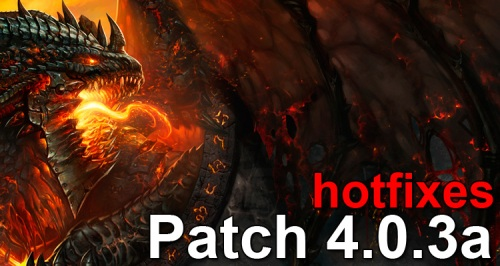 Patch 4.0.3a Hotfixes